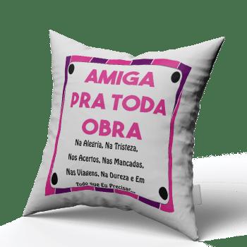 Almofada Quadrada Personalizada Amiga pra toda Obra